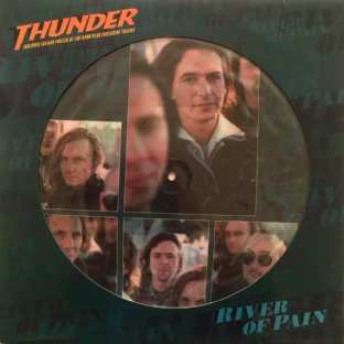 "Thunder ‎- River Of Pain (12"") (Picture Disc) (EX/EX)"